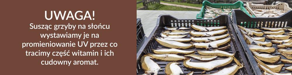 Uwaga! Susząc grzyby na słońcu wystawiamy je na promieniowanie UV przez co tracimy część witamin i ich cudowny aromat
